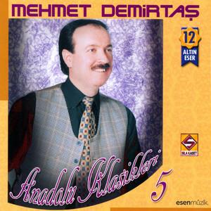 Anadolu Klasikleri, Vol. 5 (12 Altın Eser) Albümü