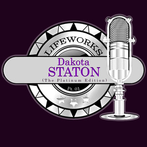 Lifeworks - Dakota Staton (The Platinum Edition) Pt. 01