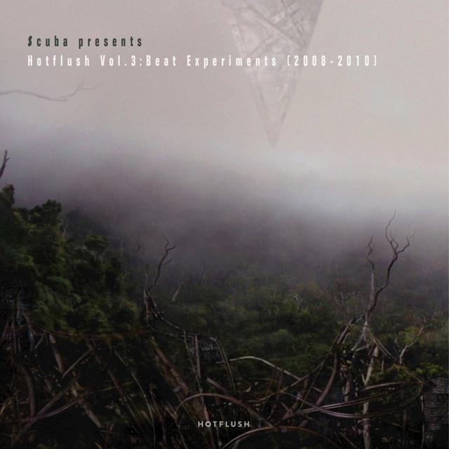 Scuba Presents Hotflush, Vol. 3: Beat Experiments [2008 - 2010] Albumcover