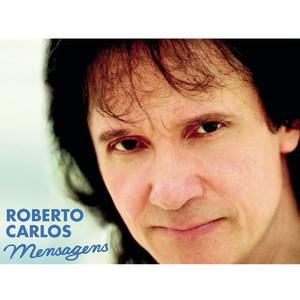 Mensagens  - Roberto Carlos