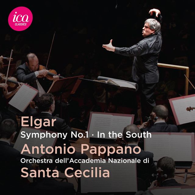 """Elgar: Symphony No. 1, Op. 55 & In the South, Op. 50 """"Alassio"""" (Live)"""