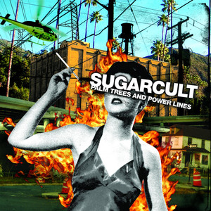 Palm Trees and Power Lines - Sugarcult