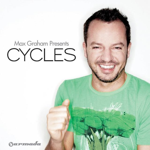 Cycles (Mixed by Max Graham)