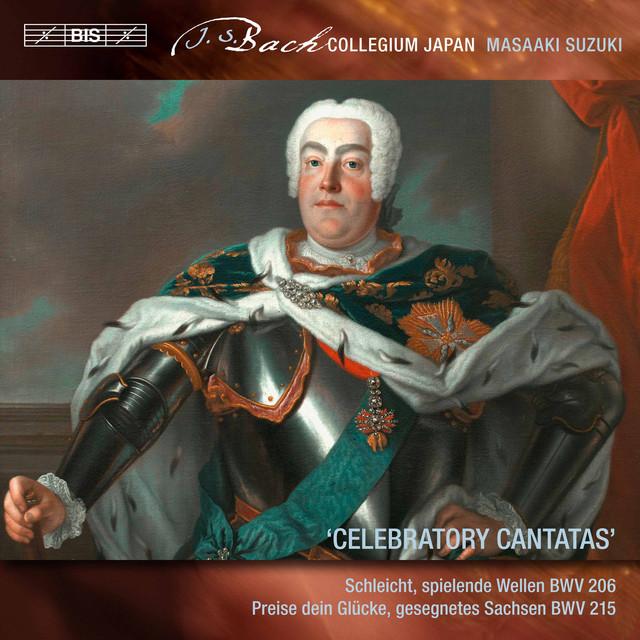 Bach: Celebratory Cantatas