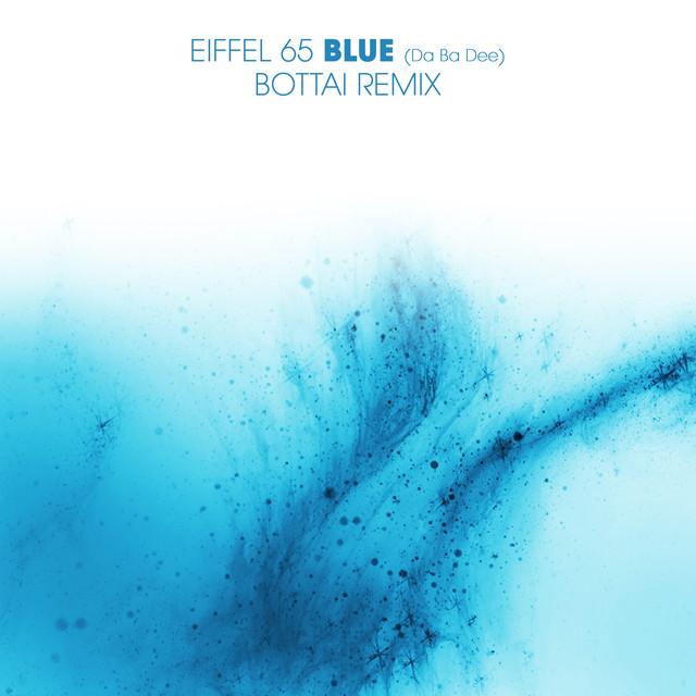 Blue (Da Ba Dee) Bottai Remix