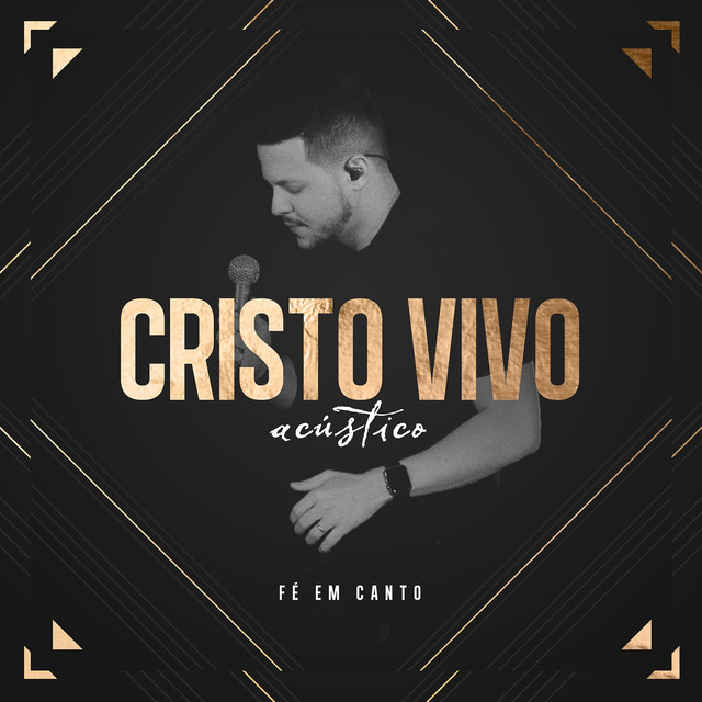 Album cover for Fé em Canto (Acústico) by Cristo Vivo