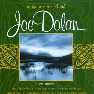 Joe Dolan Make Me an Island cover