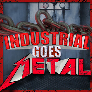 Industrial Goes Metal