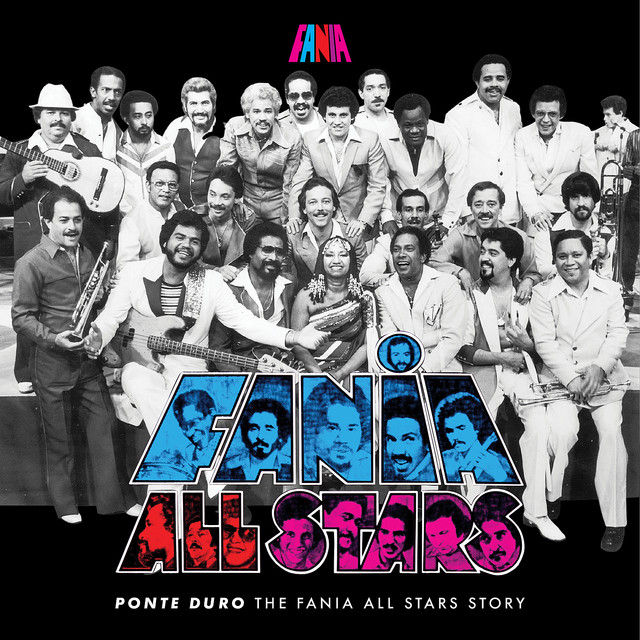 Ponte Duro The Fania All Stars Story