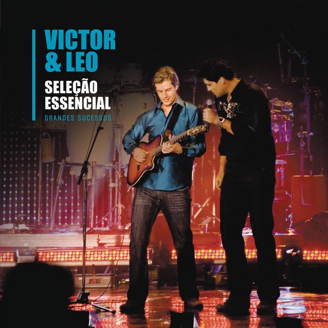 Seleção Essencial - Grandes Sucessos - Victor & Leo