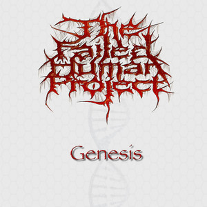 The Failed Human Project – Genesis (2018) Download