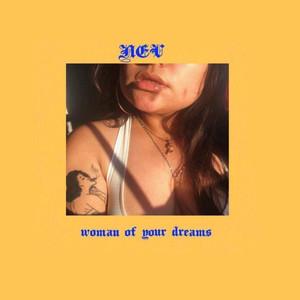 Woman of Your Dreams Albümü