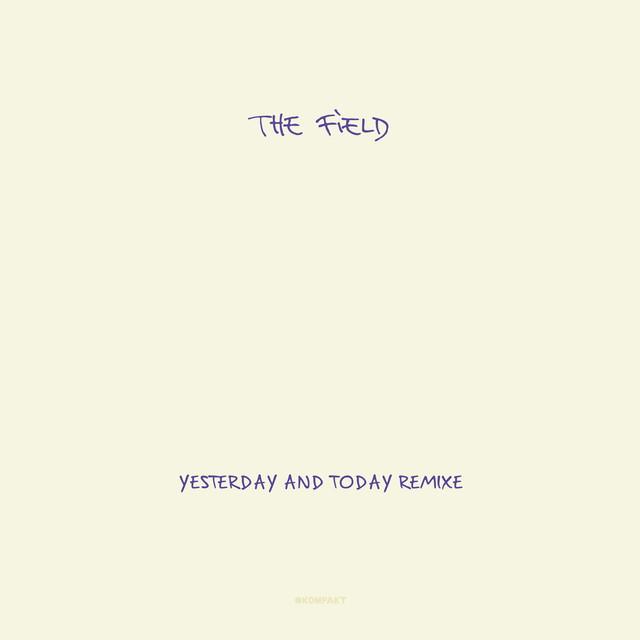 Yesterday & Today Remixe