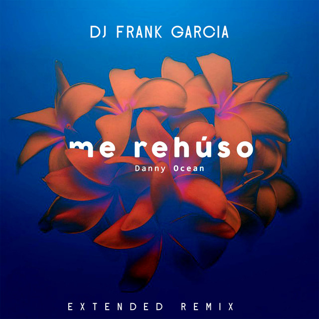 me reh250so remix by dj frank garcia by danny ocean on spotify