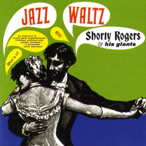 Shorty Rogers, his Giants Witchcraft cover