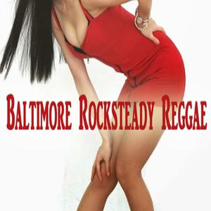 Baltimore Rocksteady Reggae