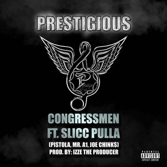 Prestigious (feat. the Congressmen)