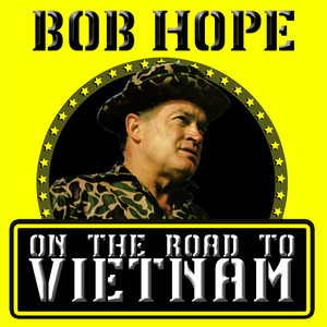 On the Road to Vietnam - Recorded During Actual Performances At U.S. Military Bases album