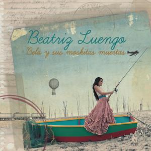 Bela Y Sus Moskitas Muertas - Beatriz Luengo