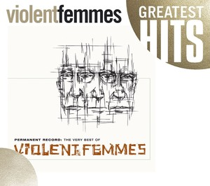 Permanent Record: The Very Best Of The Violent Femmes Albumcover
