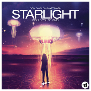 Starlight (Could You Be Mine) (Remixes)