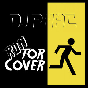 DJ PHAT, Run for Cover på Spotify