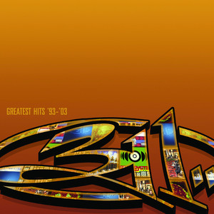 Greatest Hits '93 - '03 - 311