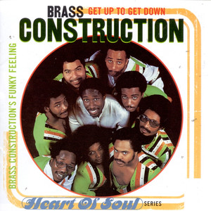 Get Up to Get Down: Brass Construction's Funky Feeling