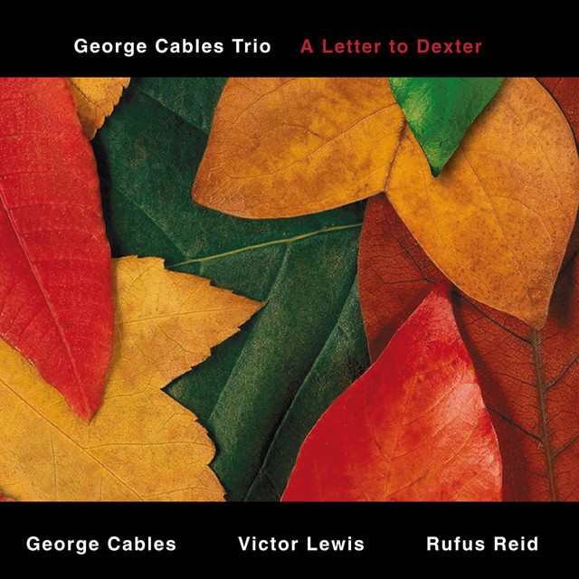 George Cables A Letter to Dexter album cover