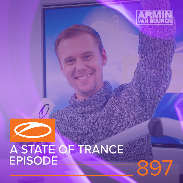 ASOT 897 - A State Of Trance Episode 897