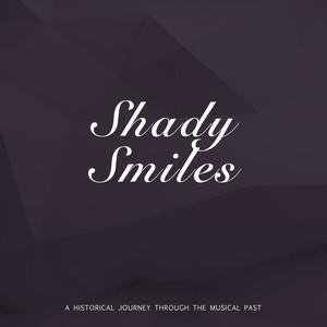 Shady Smiles album