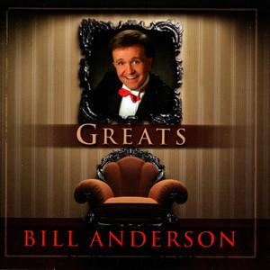 Greats - Bill Anderson