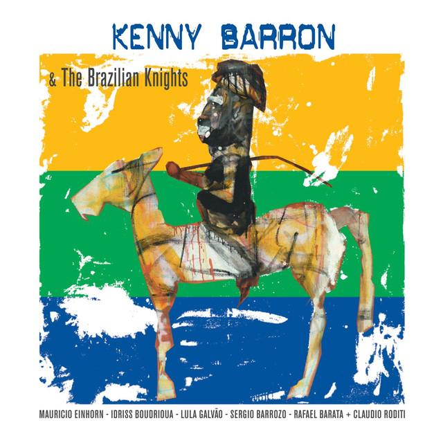 Kenny Barron & the Brazilian Nights