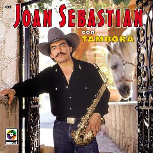 Joan Sebastian Con Tambora Albumcover
