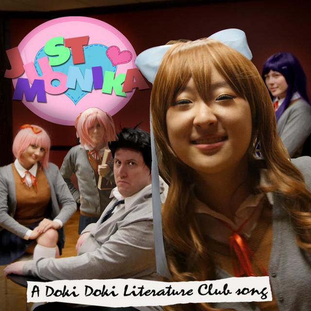 Just Monika: a Doki Doki Literature Club Song