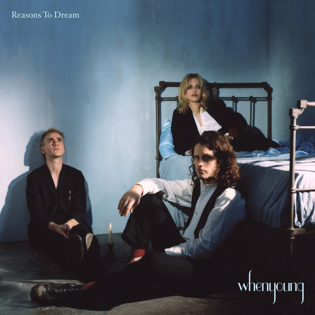 Album cover for Reasons To Dream by whenyoung