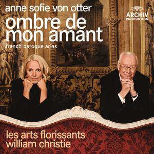 Ombre de mon amant - French Baroque Arias album