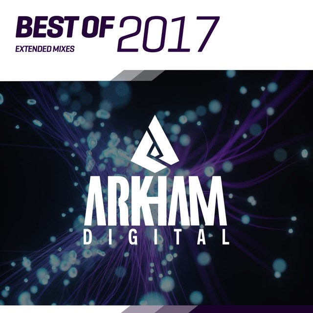 Arkham Digital - Best Of 2017