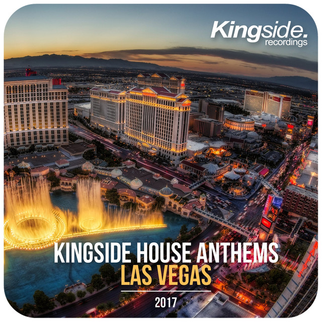 Kingside House Anthems - Las Vegas 2017 (Compilation)