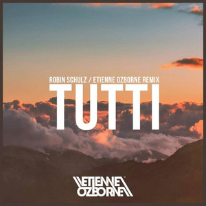 Tutti (Etienne Ozborne Remix) Albümü