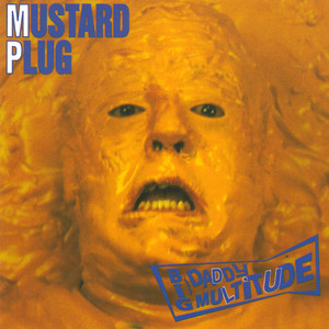 Big Daddy Multitude - Mustard Plug