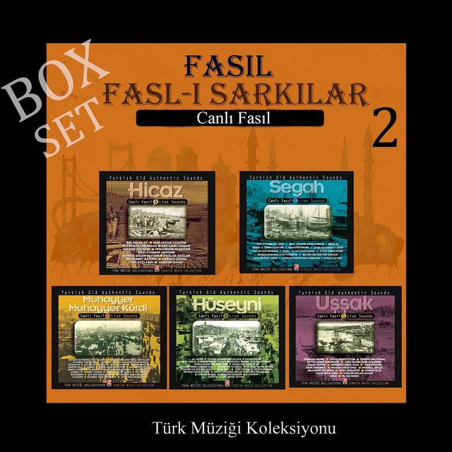 Fasl-ı Şarkılar Box Set, Vol. 2 (Canlı Fasıl Türk Müziği Koleksiyonu)