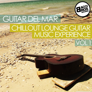 Guitar del Mar - Chillout Lounge Guitar Music Experience - Vol. 1 Albumcover
