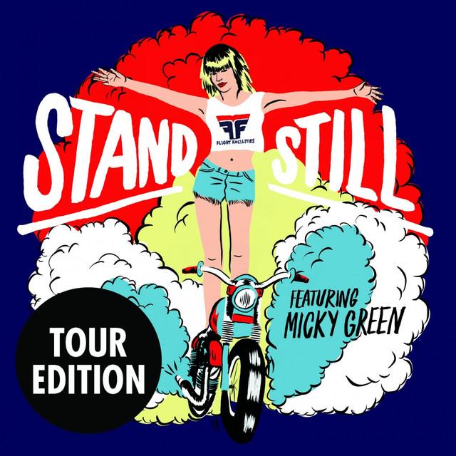 Stand Still (Tour Edition)