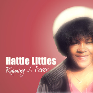 Hattie Littles Running A Fever album