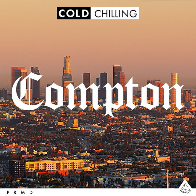 Cold Chilling - Compton
