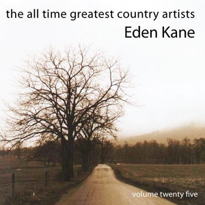 The All Time Greatest Country Artists-Eden Kane-Vol. 25 album