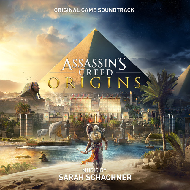 Assassin's Creed Origins Main Theme by Sarah Schachner