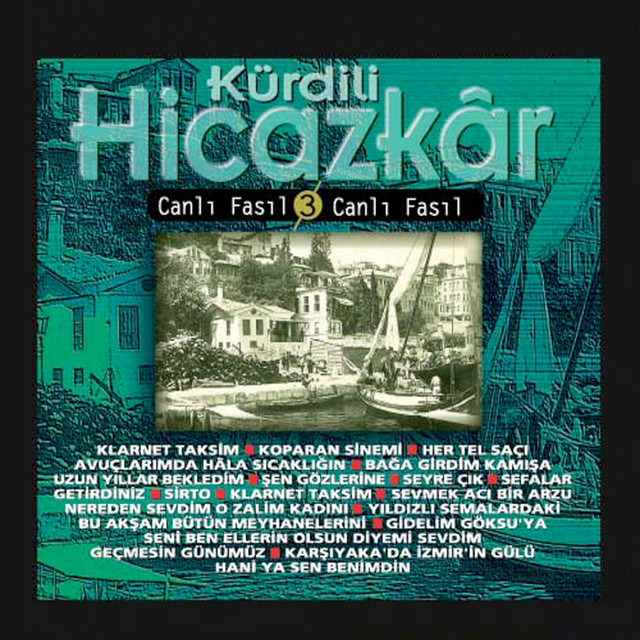 Kürdili Hicazkar (Canlı Fasıl, Vol. 3)
