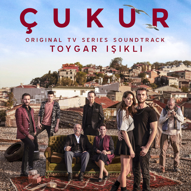Çukur (Original Tv Series Soundtrack) [Deluxe Edition]